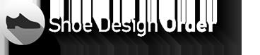 Shoe Design Order