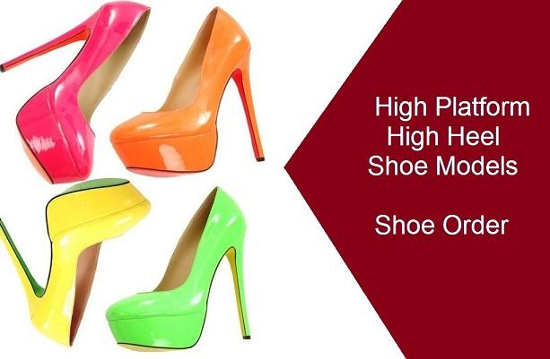 High Platform High Heel Shoe Models – Women Shoe Order