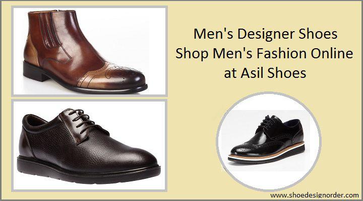 Men's Designer Shoes – Shop Men's Fashion Online at Asil Shoes