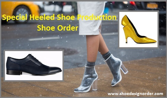 Special Heeled Shoe Production