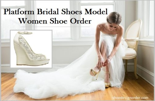 Platform Bridal Shoes Model & Women Shoe HandMade