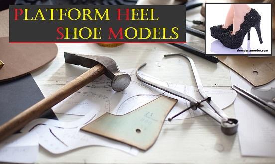 Platform Heel Shoe Models – Special Design Shoes