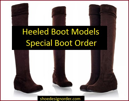 Heeled Boot Models – Special Boot Order