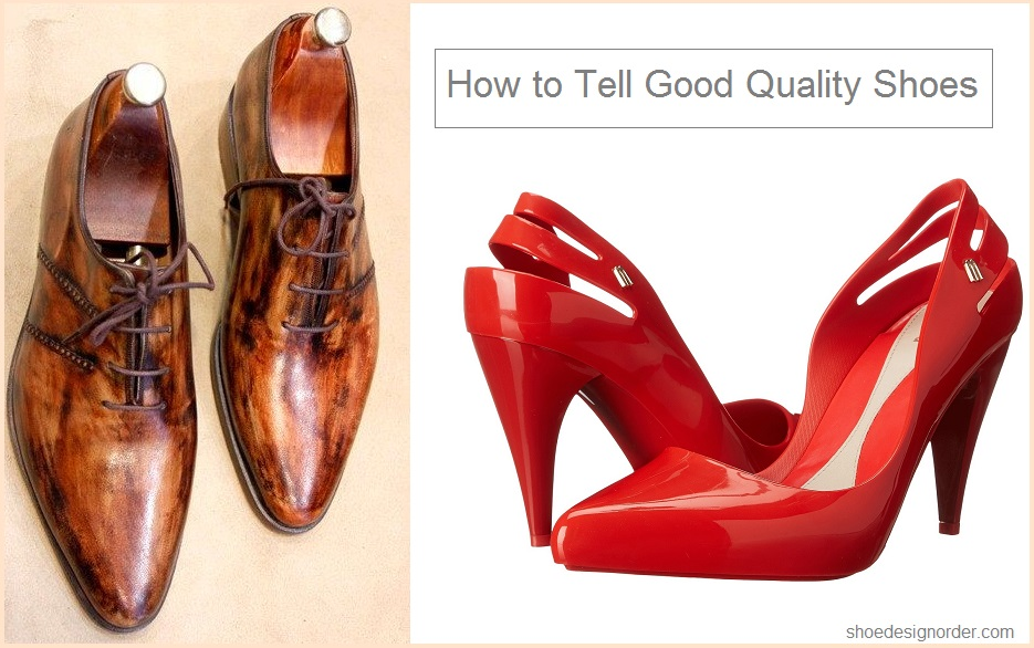 How to Tell Good Quality Shoes