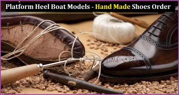 Platform Heel Boat Models – Handmade Shoes Order